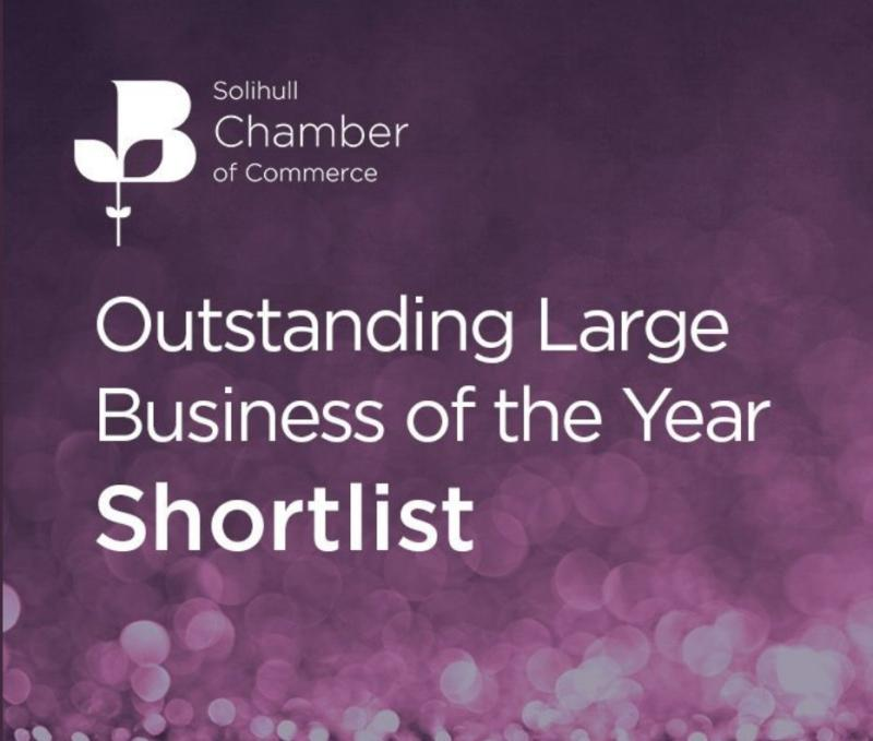 Solihull chamber of Commerce - Shortlisted large business of the Year 2019