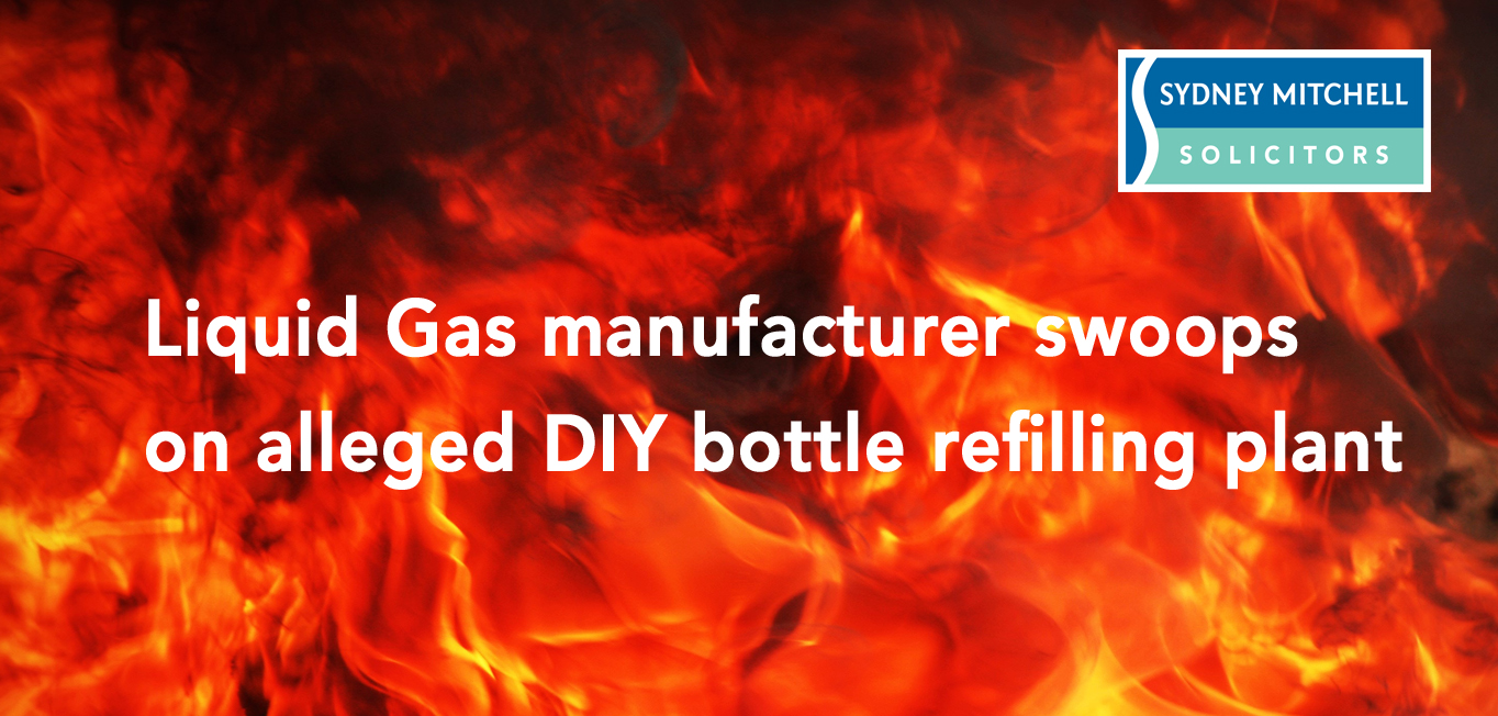 Liquid gas manufacturer swoops alleged diy bottle refilling- highly flammable